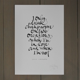 Print - I only drink Champagne on two occasions
