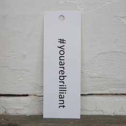 Tags - #youarebrilliant
