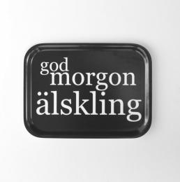 God Morgon Älskling - Bricka 27x20cm - Svart