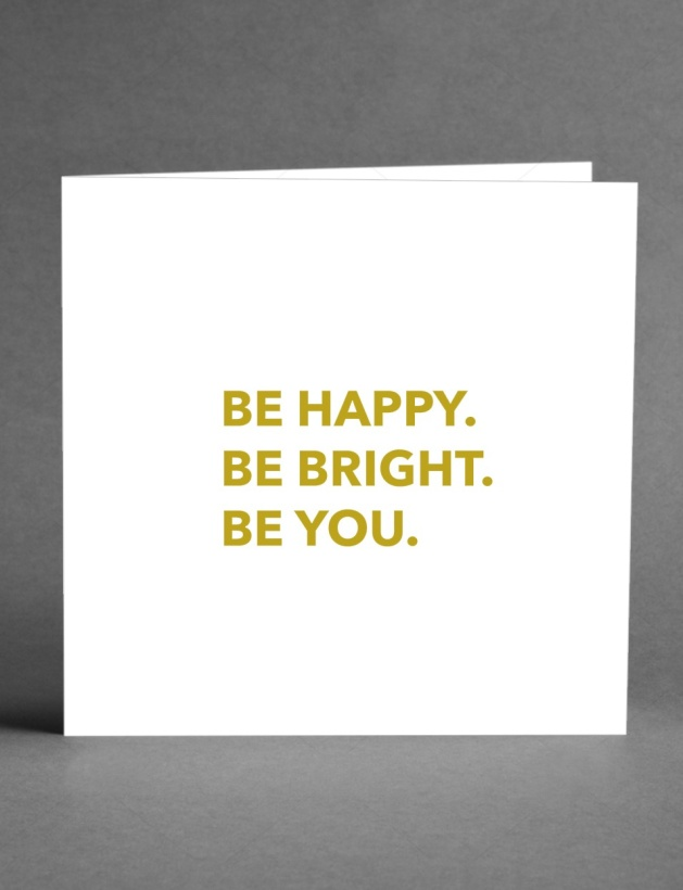 CARD STORE - Be Happy Be Bright Be You