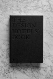 The Design Hotels Book 2017