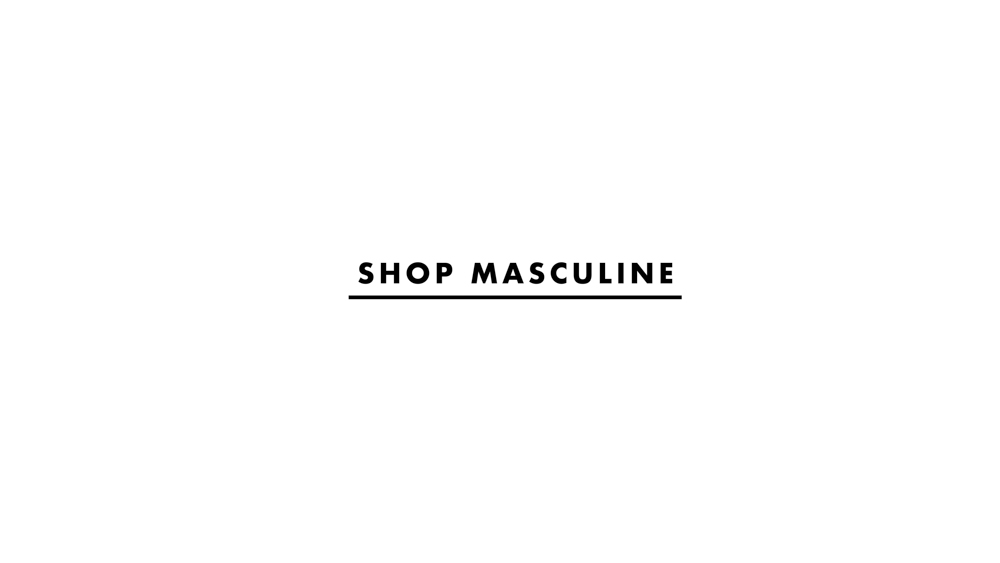 Masculine styles