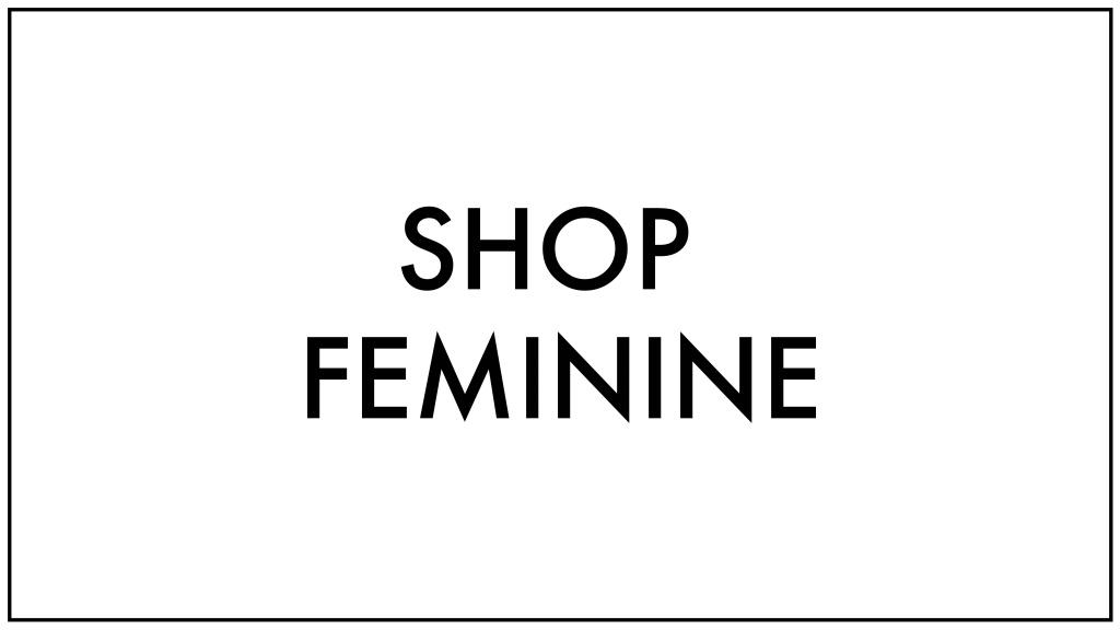 Feminine styles