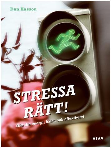 Dan Hasson - Stressa rätt!