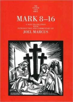 Mark 8-16 (The Anchor Bible