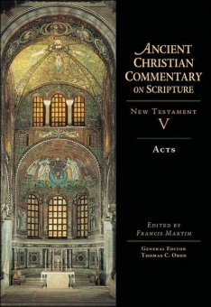 Acts - New Testament V: Ancient Christian Commentary on Scripture (ACCS)