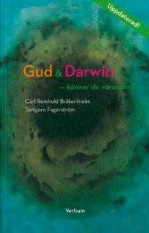 Gud & Darwin - känner de varandra? Ett bioteologisk samtal (andra uppdaterade upplagan)