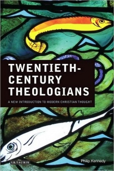 Twentieth-Century Theologians. A New Introduction to Modern Christian Thought