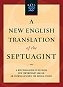 New English Translation of the Septuagint: a new translation of the greek into contemporary english - an essential resource for biblical studies
