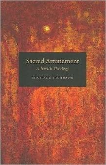 Sacred Attunement: a jewish theology