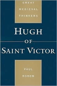 Hugh of Saint Victor (Great Medieval Thinkers series)