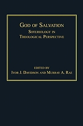 God of Salvation: Soteriology in Theological Perspective