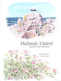 Hallands Väderö: naturen och historien