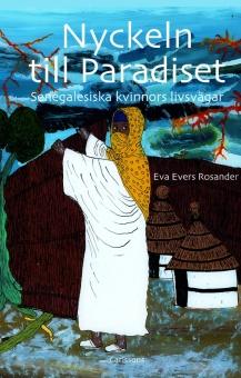Nyckeln till Paradiset - Senegaleiska kvinnors livsvägar