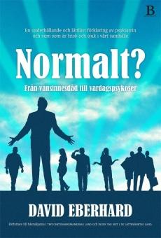 Normalt? Från vansinnesdåd till vardagspsykoser