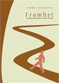 Fromhet - en hyfsat praktiskt bok om kristen fromhet