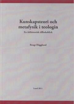 Kunskapsteori och metafysik i teologin - En idéhistorisk tillbakablick