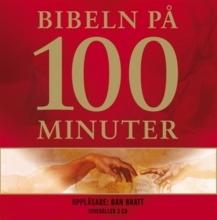 Bibeln på 100 minuter: Ljudbok innehåller 3 CD