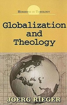 Globalization and Theology - Horizons in Theology