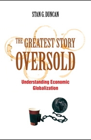 Greatest Story Oversold: Understanding Economic Globalization