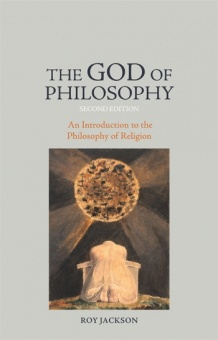 God of Philosophy: An Introduction to the Philosphy of Religion - Second Edition