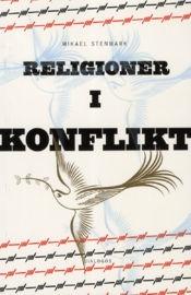 Religioner i konflikt: Relationen mellan kristen och muslimsk tro