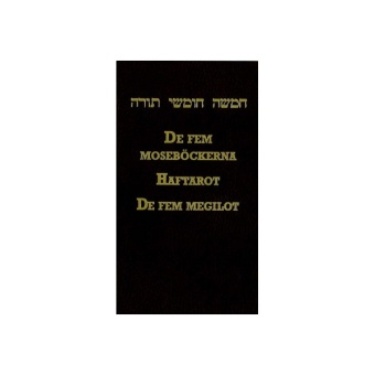 Chumash: De fem moseböckerna med Haftarot för hela året samt De fem megilot