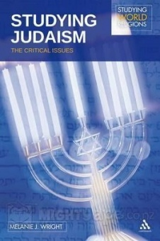 Studying Judaism: The Critical Issues