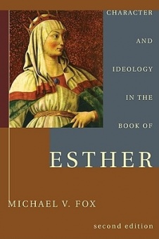 Character and Ideology in the Book of Esther (2ND ed.)