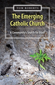 Emerging Catholic Church: A Community's Search for Itself