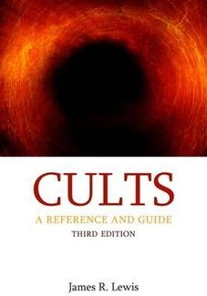 Cults: A Reference and Guide (third edition)