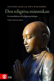 Den religiösa människan: en introduktion till religionspsykologin:Tredje omarbetade utgåvan