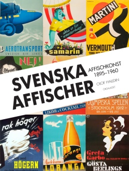 Svenska affischer: Affischkonst 1895-1960