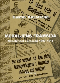 Medaljens framsida: Nobelpriset i pressen 1897-1911