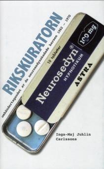 Rikskuratorn: omhändertagandet av de neurosedynskadade barnen 1962-1970