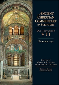 Psalms 1-50 - Old Testament VII: Ancient Christian Commentary on Scripture (ACCS)