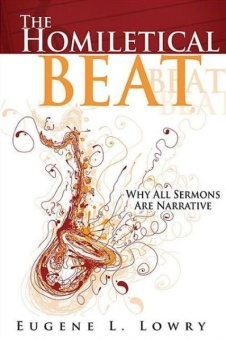 Homiletical Beat: Why All Sermons Are Narrative