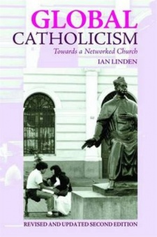 Global Catholicism: Towards a Networked Church  - Revised and updated second edition