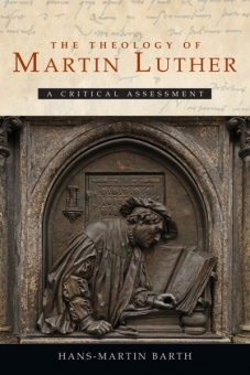 Theology of Martin Luther: A Critical Assessment