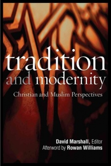 Tradition and Modernity: Christian and Muslim Perspectives