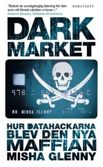 Dark Market: Hur datahackarna blev den nya maffian