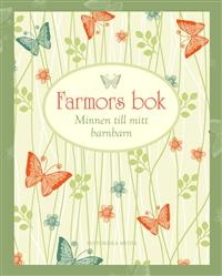 Farmors bok: Minnen till mitt barnbarn