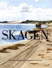 Skagen: En skandinavisk konstnärskoloni