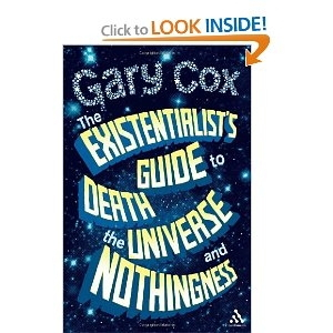 Existentialist's Guide to Death, the Universe, and Nothingness