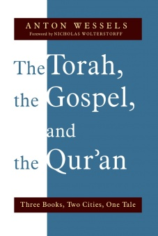 Torah, the Gospel, and the Qur'an: Three Books, Two Cities, One Tale