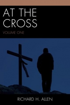 At the Cross: Volume One