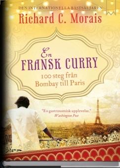 En fransk curry: 100 steg från Bombay till Paris