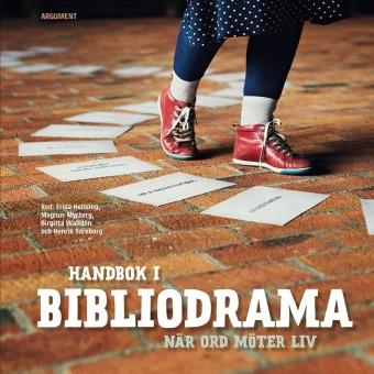 Handbok i bibliodrama: När ord möter liv