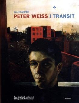 Peter Weiss i transit: Från fängslande modersmål till frigörande författarskap