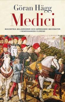 Medici: Magnifika miljardärer och mördande mecenater i renässansens Florens